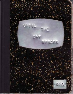 Until the Day Breaks journal